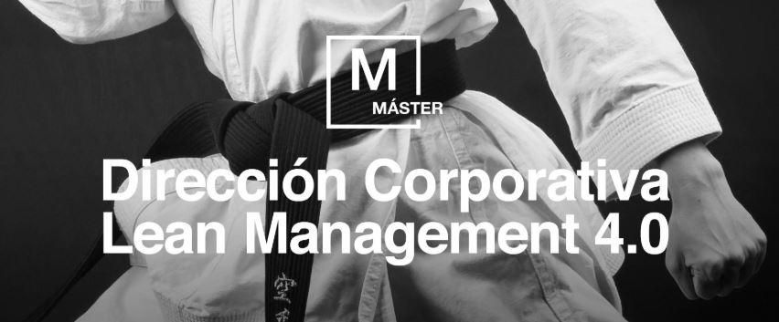 Máster en Dirección Corporativa Lean Management 4.0